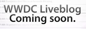 WWDC Liveblog Coming Soon theiLife